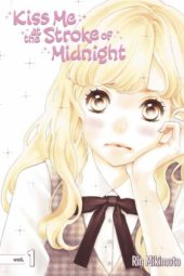 Kiss Me at the Stroke of Midnight Volume 1 Review