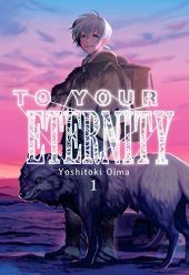 To Your Eternity Volume 1 Review