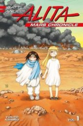 Battle Angel Alita: Mars Chronicle Volume 1 Review