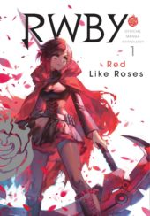 RWBY: Official Manga Anthology Volume 1 Review