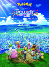 Pokémon the Movie: The Power of Us Hits Cinemas This Year