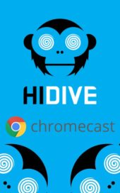 HIDIVE Now Supported on Google Chromecast
