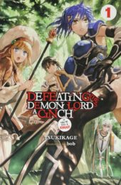 Defeating the Demon Lord's a Cinch (If You've Got a Ringer) Volume 1 Review