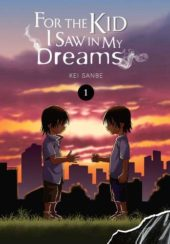 For the Kid I Saw In My Dreams Volume 1 Review