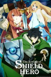 Why The Rising of the Shield Hero's Anime Is Better Than the Original Light Novel