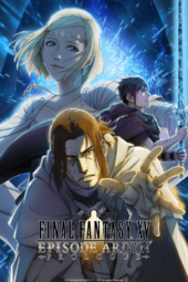 Crunchyroll Adds Final Fantasy XV Episode Ardyn Prologue & The Royal Tutor Movie for Streaming