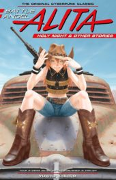 Battle Angel Alita: Holy Night & Other Stories Review