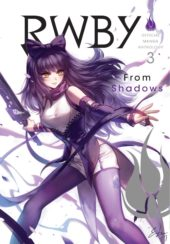 RWBY: Official Manga Anthology Volumes 2 – 3 Review