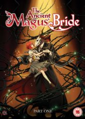 The Ancient Magus' Bride Part One Review