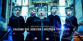 MAN WITH A MISSION: Chasing the Horizon European Tour Report