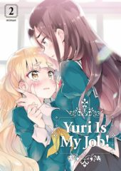 Yuri Is My Job! Volume 2 Review