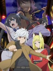 HIDIVE to Simulcast Is It Wrong To Try To Pick Up Girls In A Dungeon? II, and O Maidens In Your Savage Season