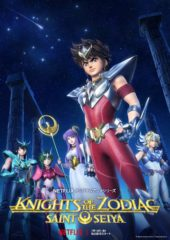Saint Seiya: Knights of the Zodiac Now Streaming on Netflix