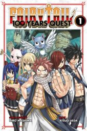 Fairy Tail: 100 Years Quest Volume 1 Review