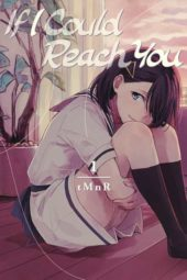 If I Could Reach You Volume 1 Review
