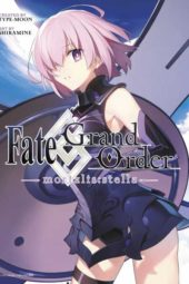 Fate/Grand Order -mortalis: stella- Volume 1