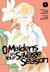 O Maidens in your Savage Season Volume 4 Review