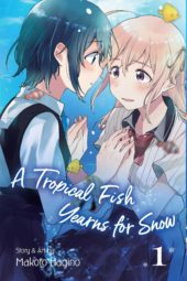 A Tropical Fish Yearns for Snow Volume 1 Review