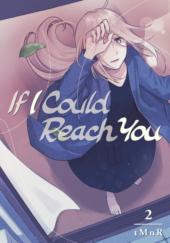 If I Could Reach You Volume 2 Review