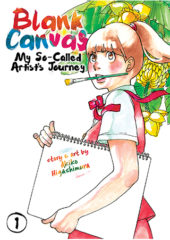 Blank Canvas: My So-Called Artist's Journey Volumes 1-3 Review