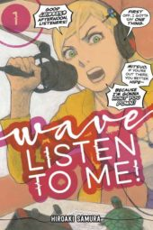 Wave, Listen to Me! Volume 1 Review