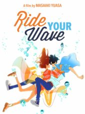 Screen Anime July 2020 Presents Ride Your Wave, Mai Mai Miracle, Eureka Seven Anemone & More