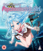 Ground Control to Psychoelectric Girl – The Complete Series Review