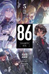 86: Eighty-Six Volume 5 Review