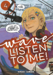 Wave, Listen to Me! Volume 4 Review