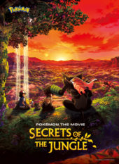 Pokémon the Movie: Secrets of the Jungle Anime Film To Release in 2021