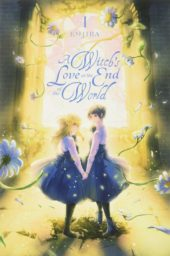 A Witch's Love at the End of the World Volume 1 Review