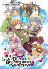 Suppose a Kid From the Last Dungeon Boonies Moved to a Starter Town Volume 3 Review