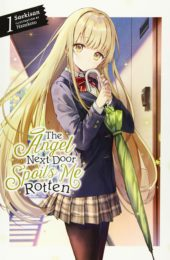 The Angel Next Door Spoils Me Rotten Volume 1 Review