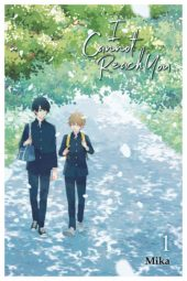 I Cannot Reach You Volume 1 Review