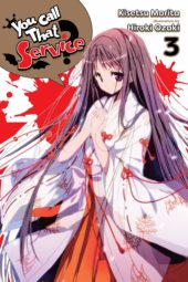 You Call That Service? Volume 3 Review