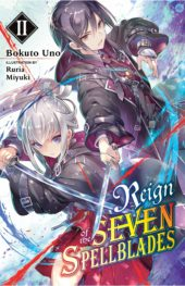 Reign of the Seven Spellblades Volume 2 Review