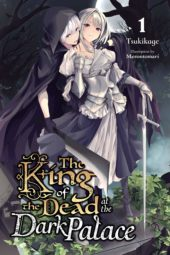 The King of the Dead at the Dark Palace Volume 1 Review