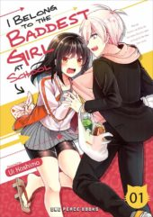 I Belong to the Baddest Girl at School Volume 1 Review